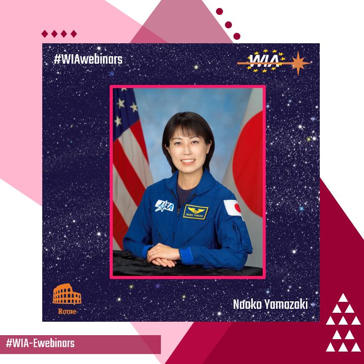 "WIA-E Rome invites to Webinar ""From STEM to Stars"" with Naoko Yamazaki"