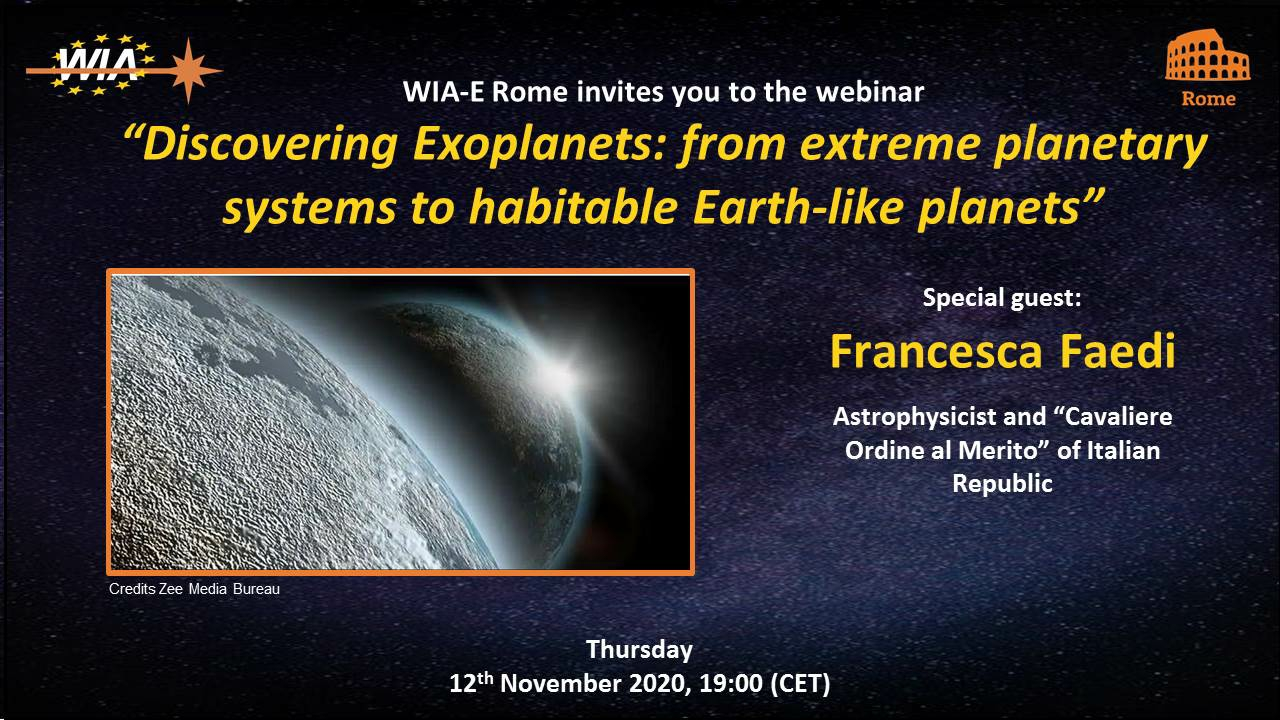 """WIA-E Rome invites to the webinar  """"Discovering Exoplanets: from extreme planetary systems to habitable Earth-like planets"""""""