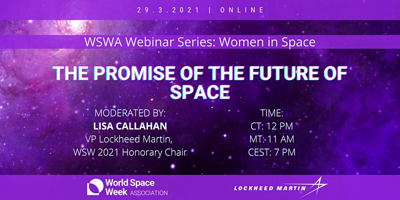 World Space Week Association Webinar Series: The Promise of the Future of Space